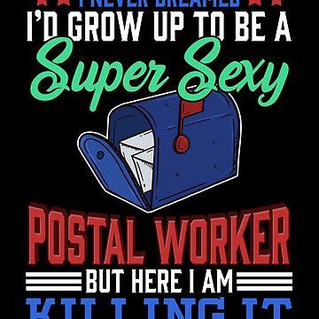 Super Sexy Postal Worker by FairOaksDesigns
