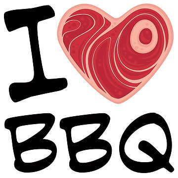 I Love BBQ by fizzgig