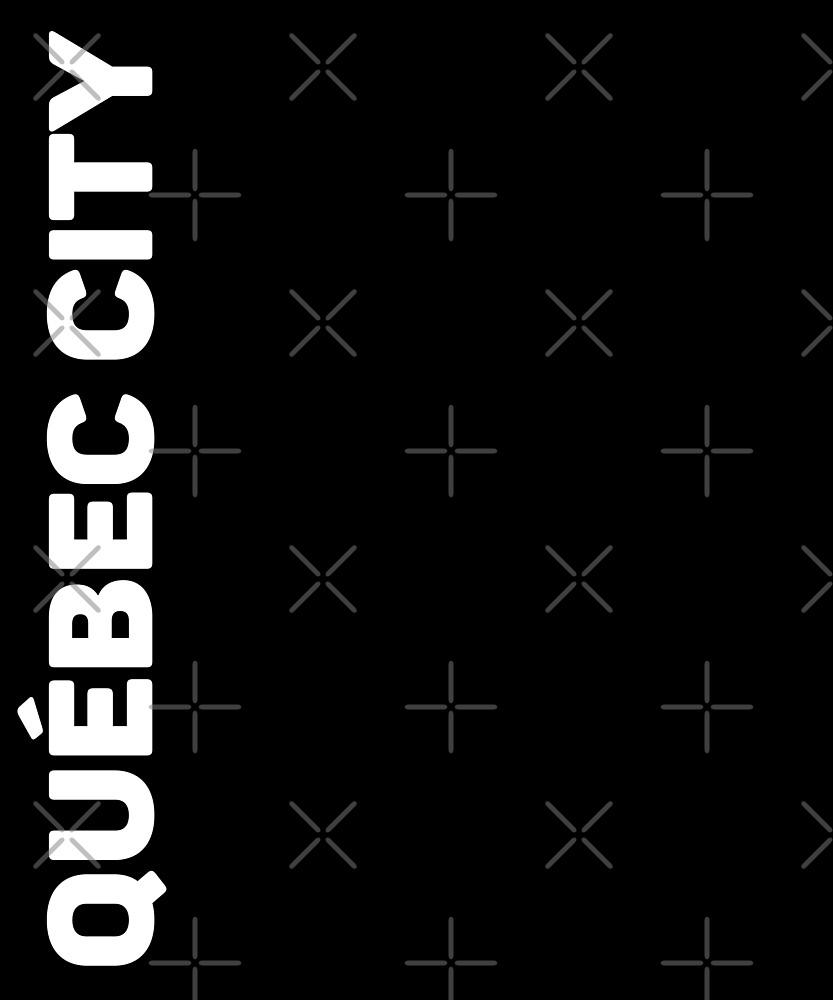 Quebec City T-Shirt  by designkitsch