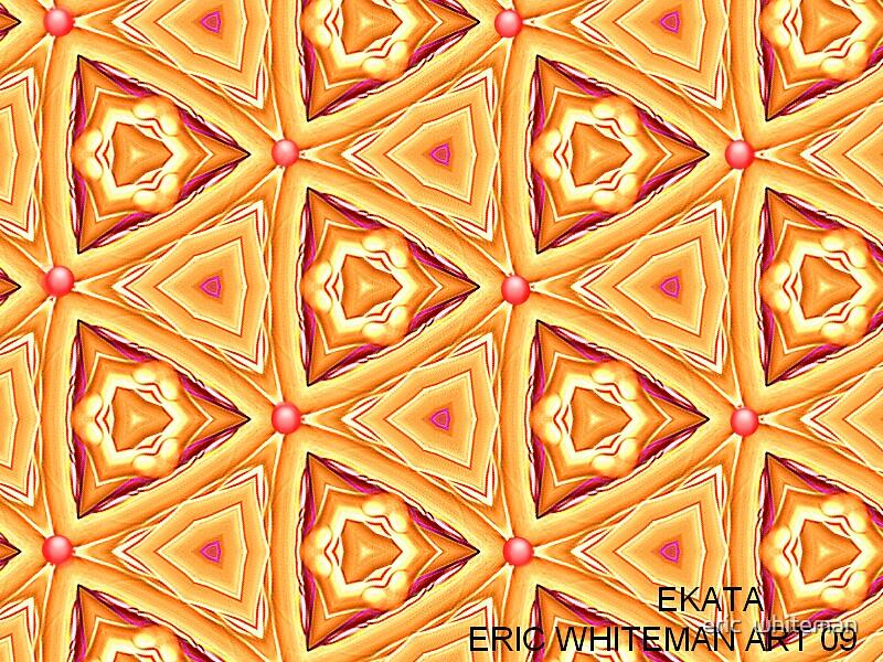 ( EKATA )  ERIC WHITEMAN ART  by eric  whiteman