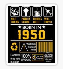 Birthday Gift Ideas - Born In 1950 Sticker