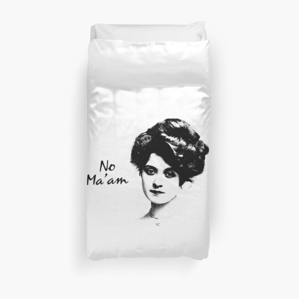 No Ma'am   Funny Southern Sayings   No Maam  Duvet Cover