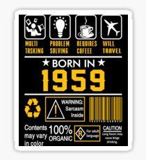 Birthday Gift Ideas - Born In 1959 Sticker