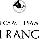 Bell Ringing - I CAME I SAW I RANG by SuzySuperlative