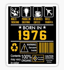 Birthday Gift Ideas - Born In 1976 Sticker
