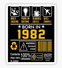 Birthday Gift Ideas - Born In 1982 Sticker