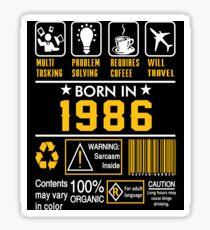 Birthday Gift Ideas - Born In 1986 Sticker