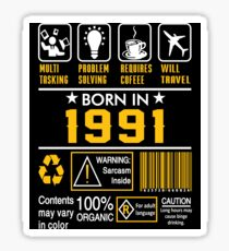 Birthday Gift Ideas - Born In 1991 Sticker