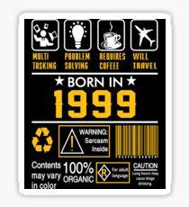 Birthday Gift Ideas - Born In 1999 Sticker