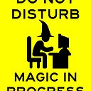 Do Not Disturb Magic In Progress Poster By Scapegoatprints Redbubble