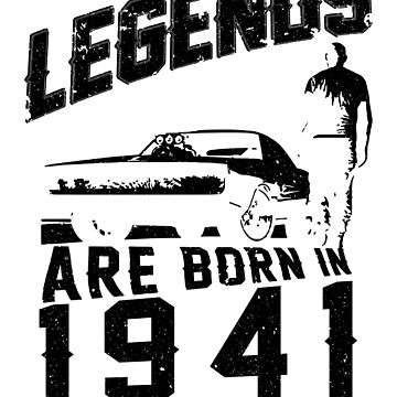 Legends Are Born In 1941 by wantneedlove