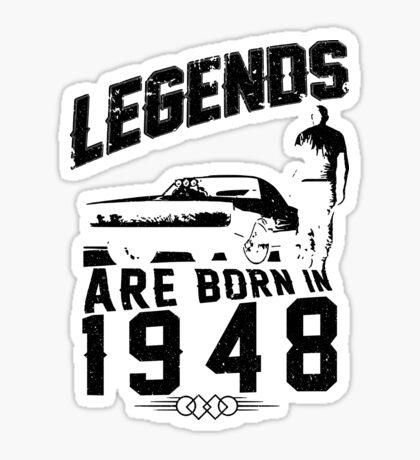 Legends Are Born In 1948 Sticker