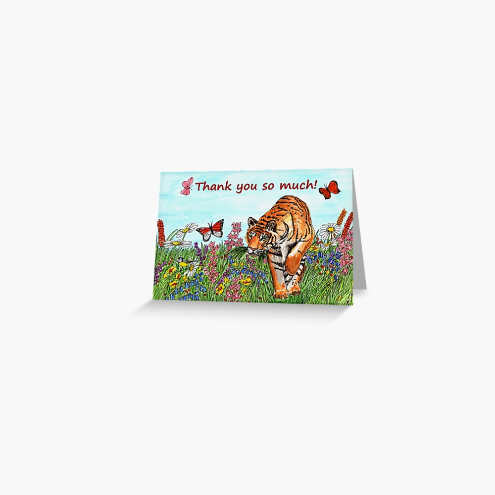 Tiger in a Perfect World - Thank You So Much Greeting Card