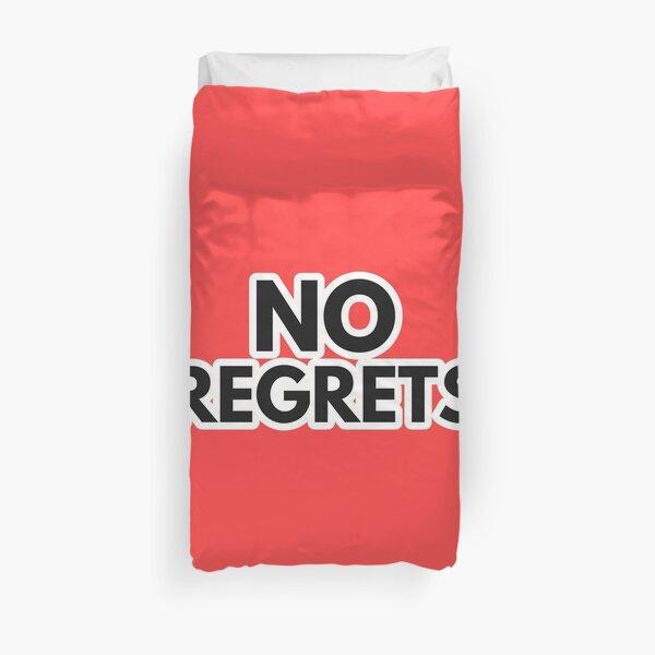 No Regrets Duvet Cover
