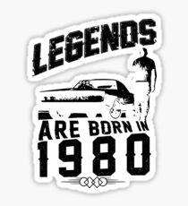 Legends Are Born In 1980 Sticker