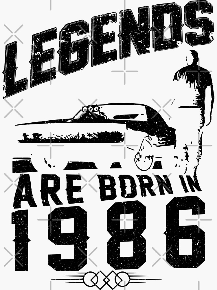 Legends Are Born In 1986 by wantneedlove