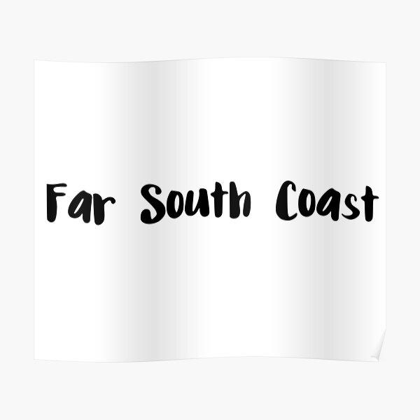 Far South Coast Poster