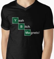 Yeah Bitch Magnets! T-Shirt
