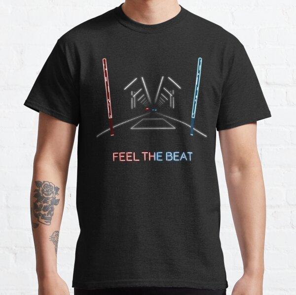Feel the Beat Classic T-Shirt