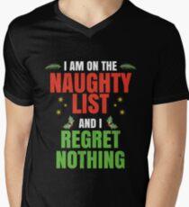 I'm On The Naughty List And I Regret Nothing Christmas Men's V-Neck T-Shirt