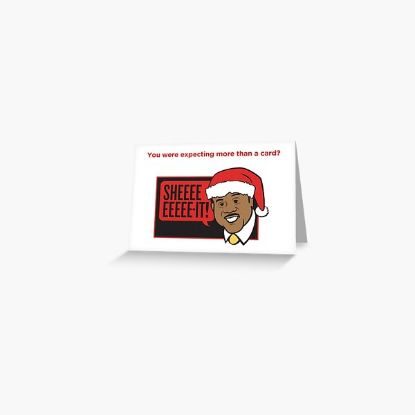 Clay Davis -- The Card That Says It All Greeting Card