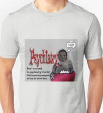 Psychiatry's farts T-Shirt