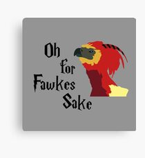 Oh For Fawkes Sake Canvas Print