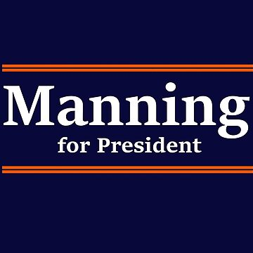 Manning for President by jdbruegger