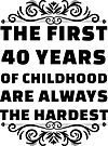 40th Birthday Shirt | 40 Years Old | First 40 Years Funny Tee by wantneedlove