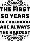 50th Birthday Shirt | 50 Years Old | First 50 Years Funny Tee by wantneedlove