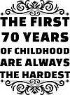 70th Birthday Shirt | 70 Years Old | First 70 Years Funny Tee by wantneedlove