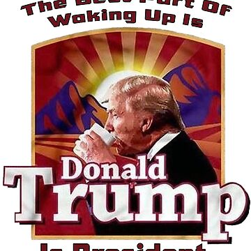 Coffee Donald Trump Meme Shirt  by MynameisJEFF