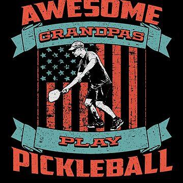 Pickleball Grandpa by 2djazz