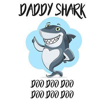Daddy Shark T-Shirt- do do do by sparksey