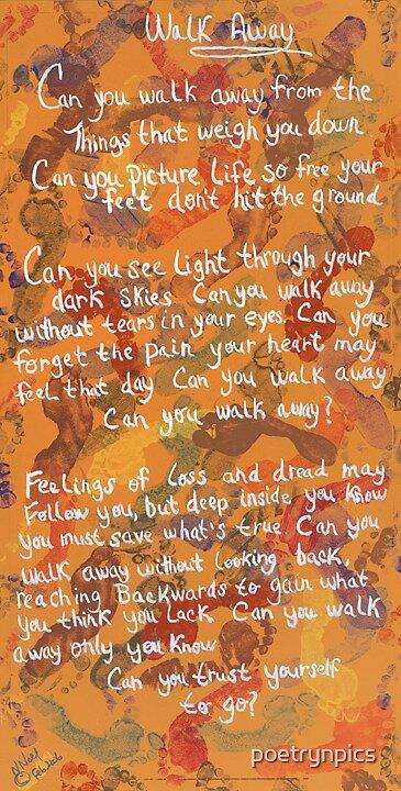 Walk Away by poetrynpics
