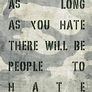 Quote - no more hate by Adarve  Photocollage