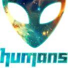 Alien galaxy - humans aren't real by Anne Mathiasz