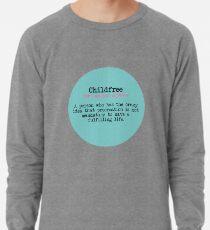 CHILDFREE DEFINITION Lightweight Sweatshirt