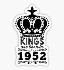 Birthday Boy Shirt - Kings Are Born In 1952 Sticker