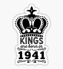 Birthday Boy Shirt - Kings Are Born In 1941 Sticker