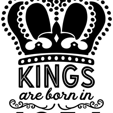 Birthday Boy Shirt - Kings Are Born In 1954 by wantneedlove