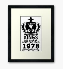 Birthday Boy Shirt - Kings Are Born In 1978 Framed Print