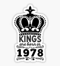 Birthday Boy Shirt - Kings Are Born In 1978 Sticker