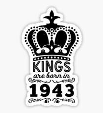 Birthday Boy Shirt - Kings Are Born In 1943 Sticker