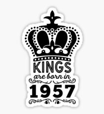 Birthday Boy Shirt - Kings Are Born In 1957 Sticker