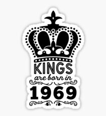Birthday Boy Shirt - Kings Are Born In 1969 Sticker