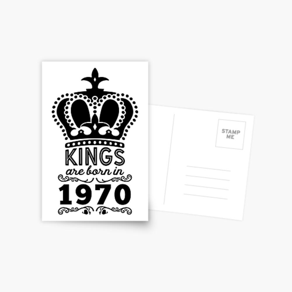 Birthday Boy Shirt - Kings Are Born In 1970 Postcard