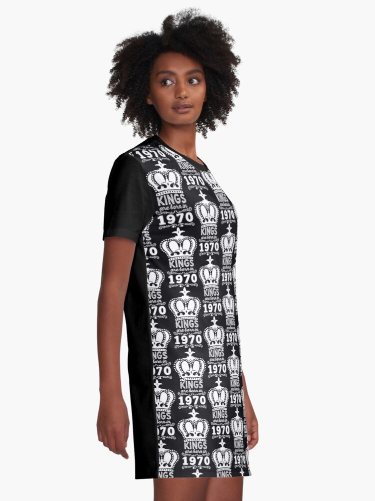 Alternate view of Birthday Boy Shirt - Kings Are Born In 1970 Graphic T-Shirt Dress
