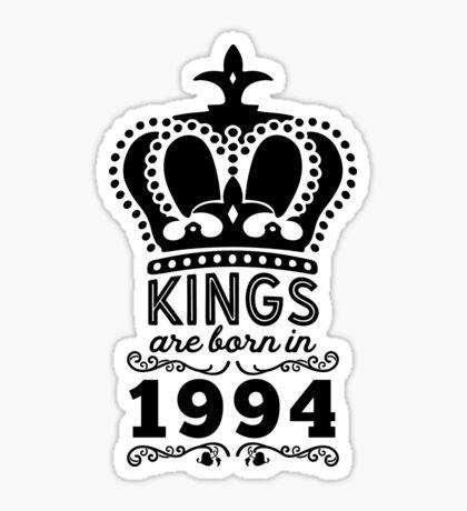 Birthday Boy Shirt - Kings Are Born In 1994 Sticker