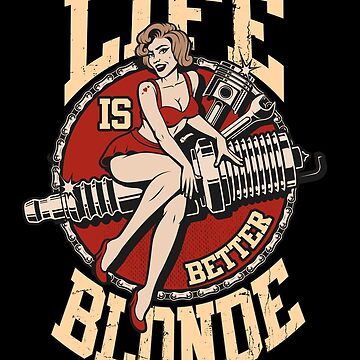 Life Is Better Blonde Life Quote Blonde Lover  by allsortsmarket